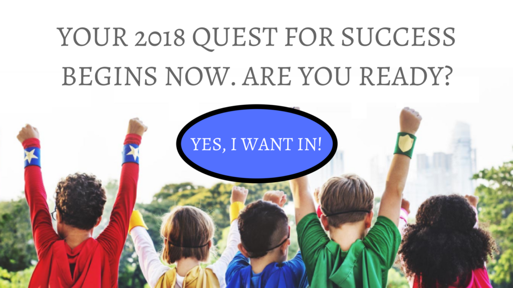 Smash Your 2018 Business Goals. Join Our Free Program Now!