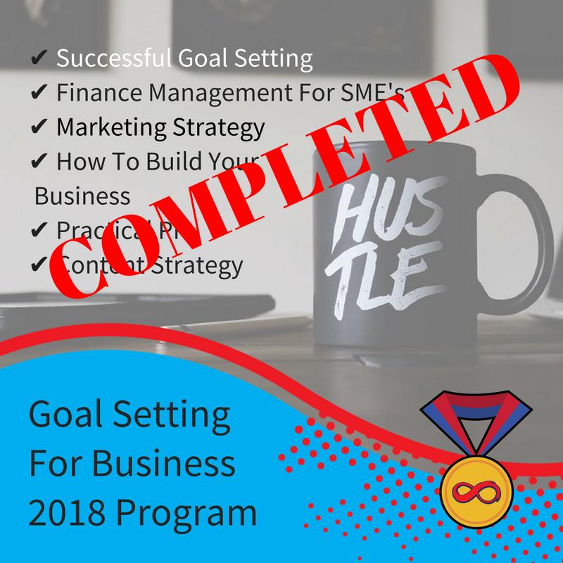 PROGRAM COMPLETE! 2018 Goal Setting for Business