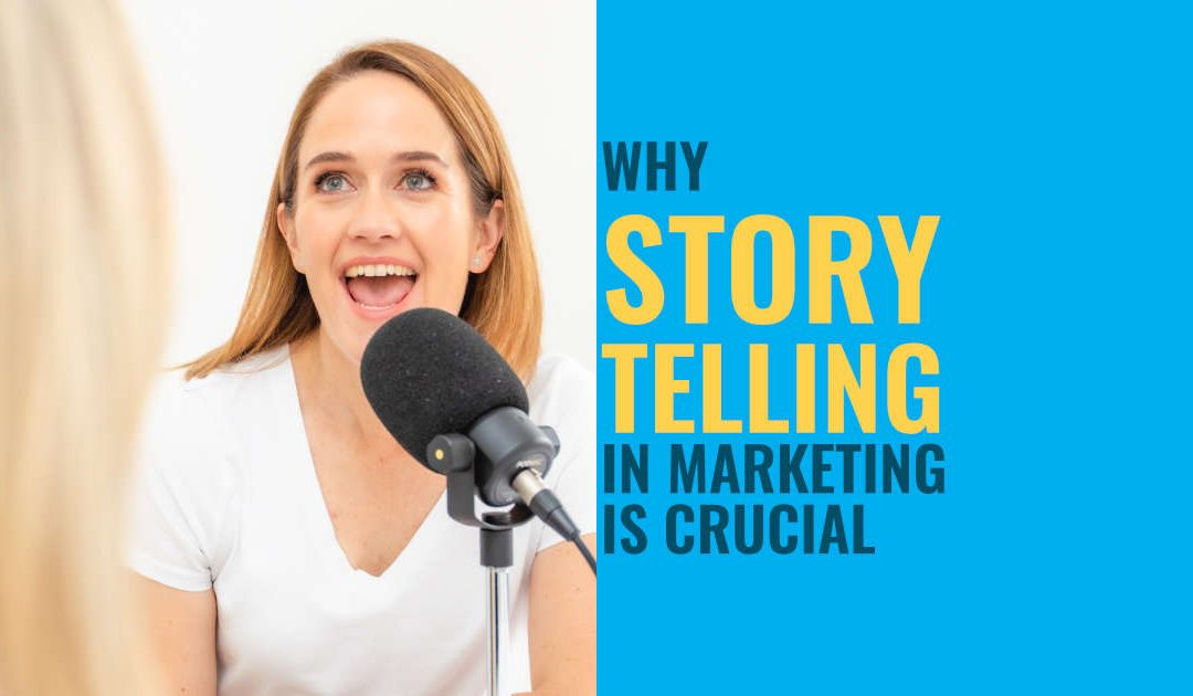 Why Storytelling In Marketing Delivers Results In 2021