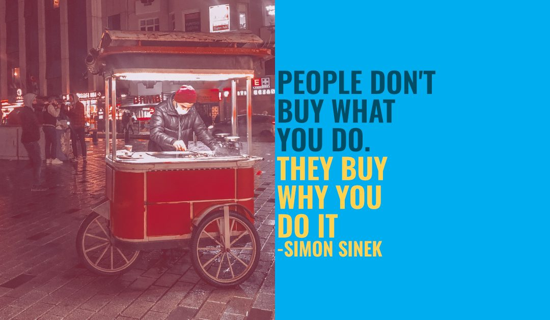 The WHY at The Heart of Your Business Story