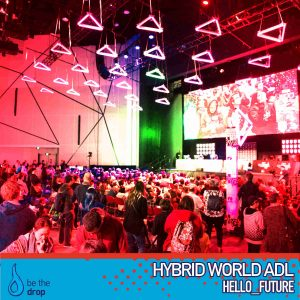 LIVE from Hybrid World Adelaide