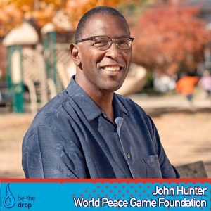 John Hunter Discusses The World Peace Game