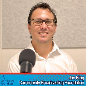Jon King Explains The Community Broadcasting Foundation Grants
