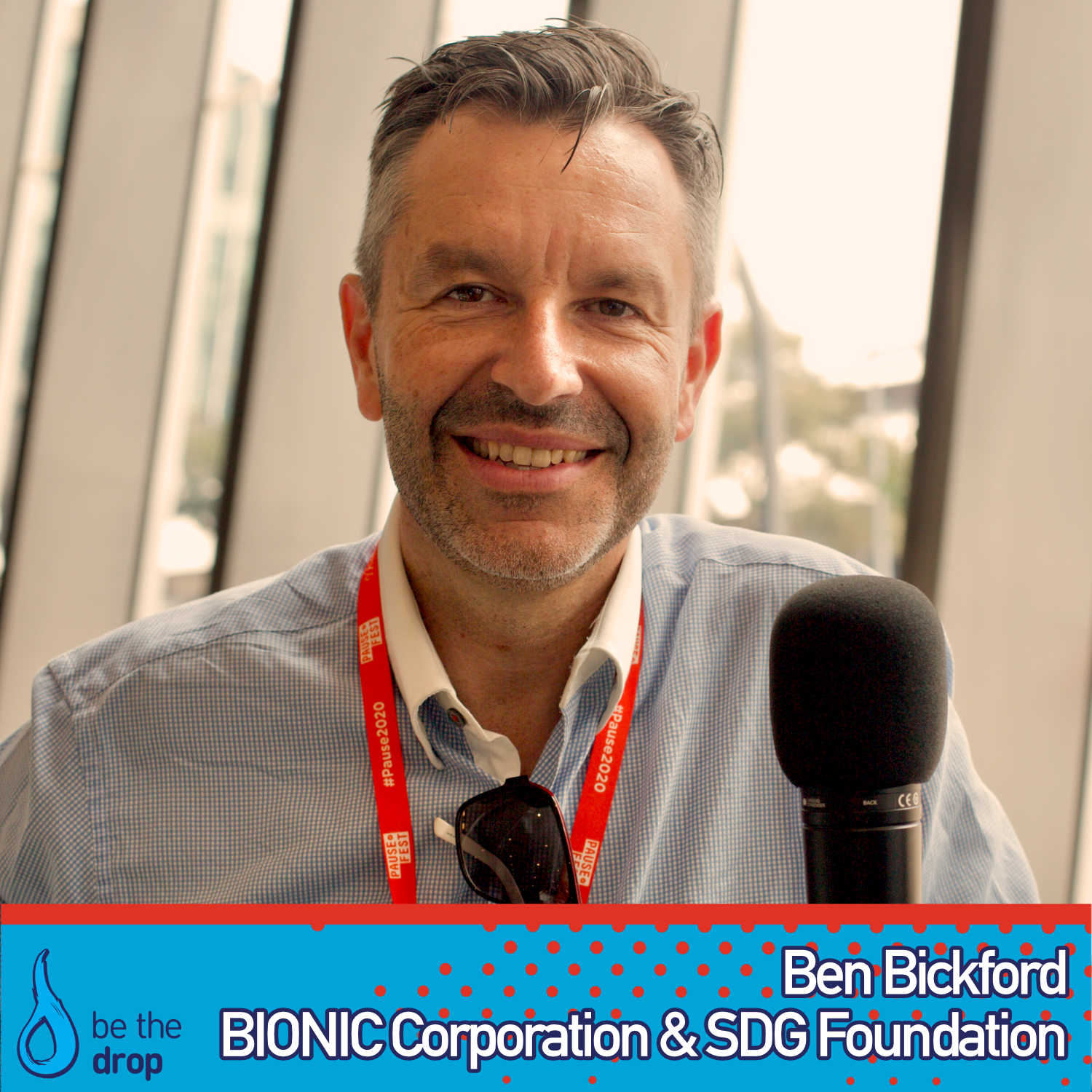 Communication To Effect Global Change with Ben Bickford [Podcast]