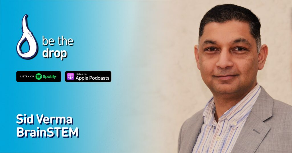 Sid Verma on Be The Drop Podcast