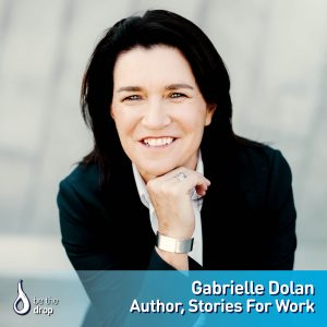 Gabrielle Dolan Discusses Stories For Work