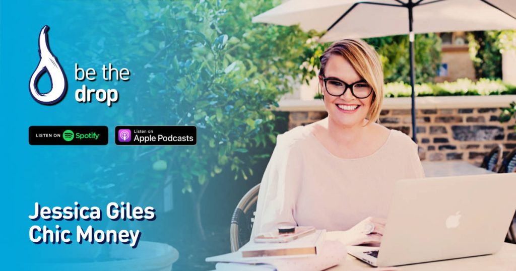 Jessica Giles on Be The Drop Podcast